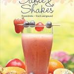 Leicht gemacht - 100 Rezepte -Säfte & Shakes