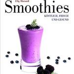 Smoothies (Beliebte Köstlichkeiten)