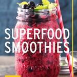 Superfood-Smoothies (GU Diät & Gesundheit)