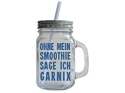 Smoothie Becher Henkelglas OHNE MEIN SMOOTHIE Geschenk Spruch