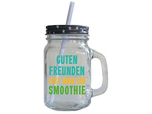 Trinkglas mit Spruch GUTEN FREUNDEN GIBT MAN EIN SMOOTHIE Vintage Retro Spruch